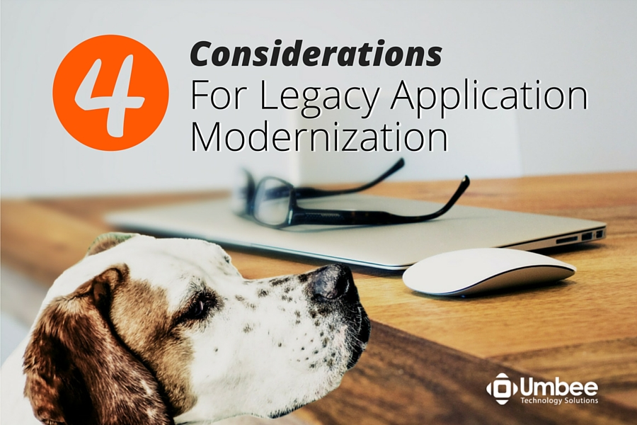 Four Considerations for Legacy Application Modernization