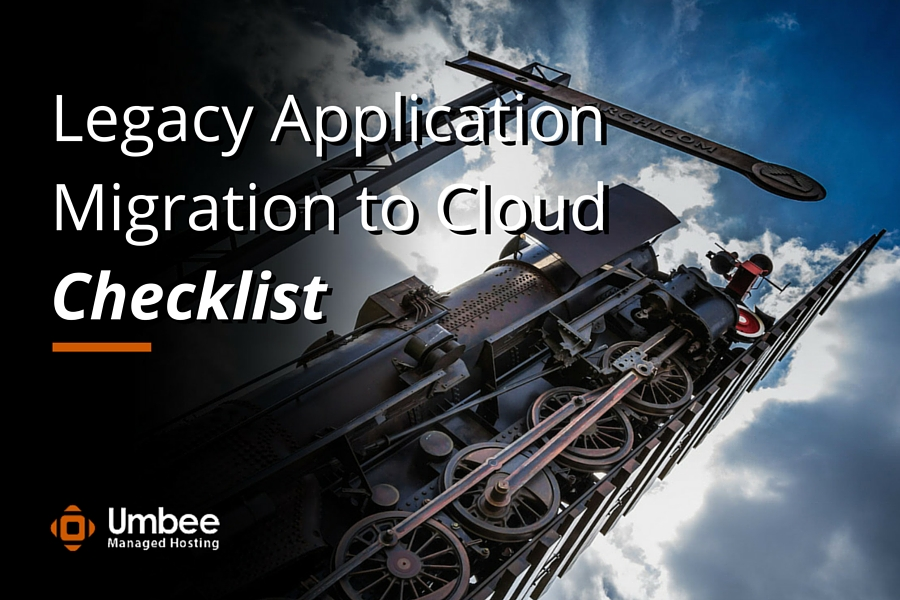 Legacy Application Migration to Cloud Checklist